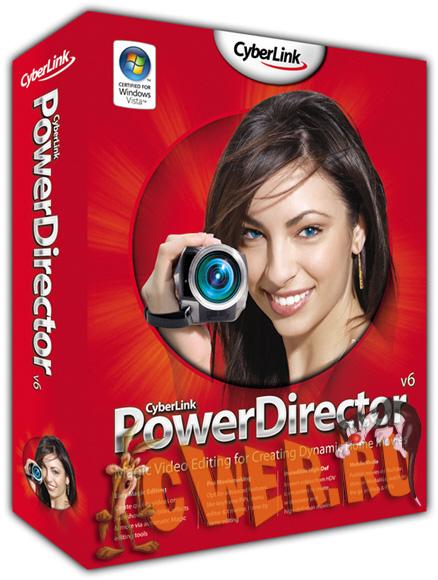 CyberLink PowerDirector v6.00.1731b Deluxe Retail + Bonus Pack + Rus