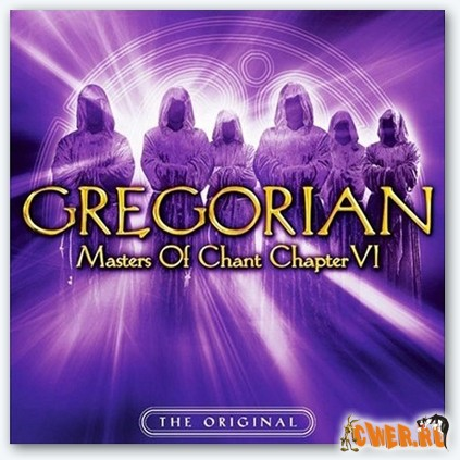 Gregorian - Masters Of Chant Chapter VI (2007)