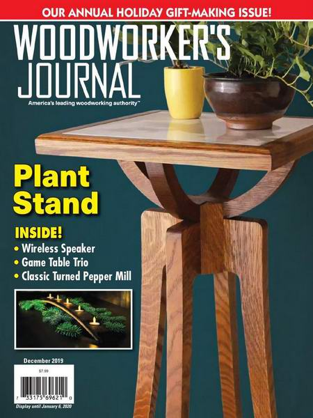 Woodworker's Journal №6 December декабрь 2019