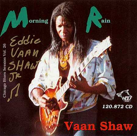 Eddie Vaan Shaw Jr - Morning Rain (2015)